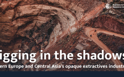 Digging in the shadows: Eastern Europe and Central Asia's opaque extractives industry